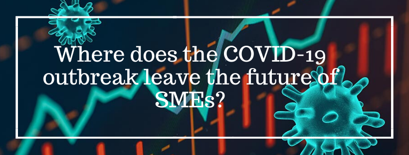 Could COVID-19 lead SMEs and the UK Economy into a Financial Crisis?