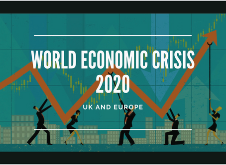 World Economic Crisis 2020: UK and Europe