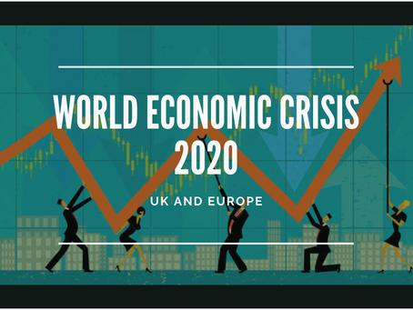 World Economic Crisis 2020: UK and Europe