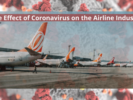 The Effect of Coronavirus on the Airline Industry