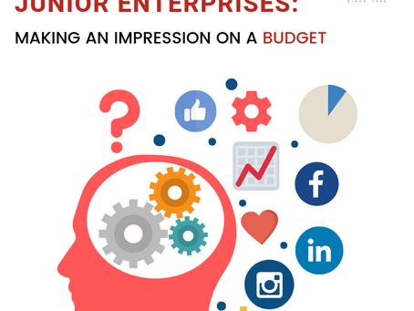 Junior Enterprise: Making an Impression on a Budget
