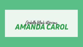 Arabella Black Interview no. 29: Amanda Carol