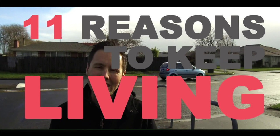 11 Reasons to keep on Living