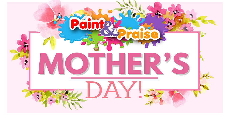 Mother's Day - Paint @ Home Kits