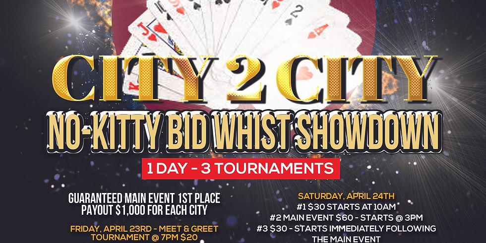 1st STOP - City 2 City No-Kitty Bid Whist Showdown
