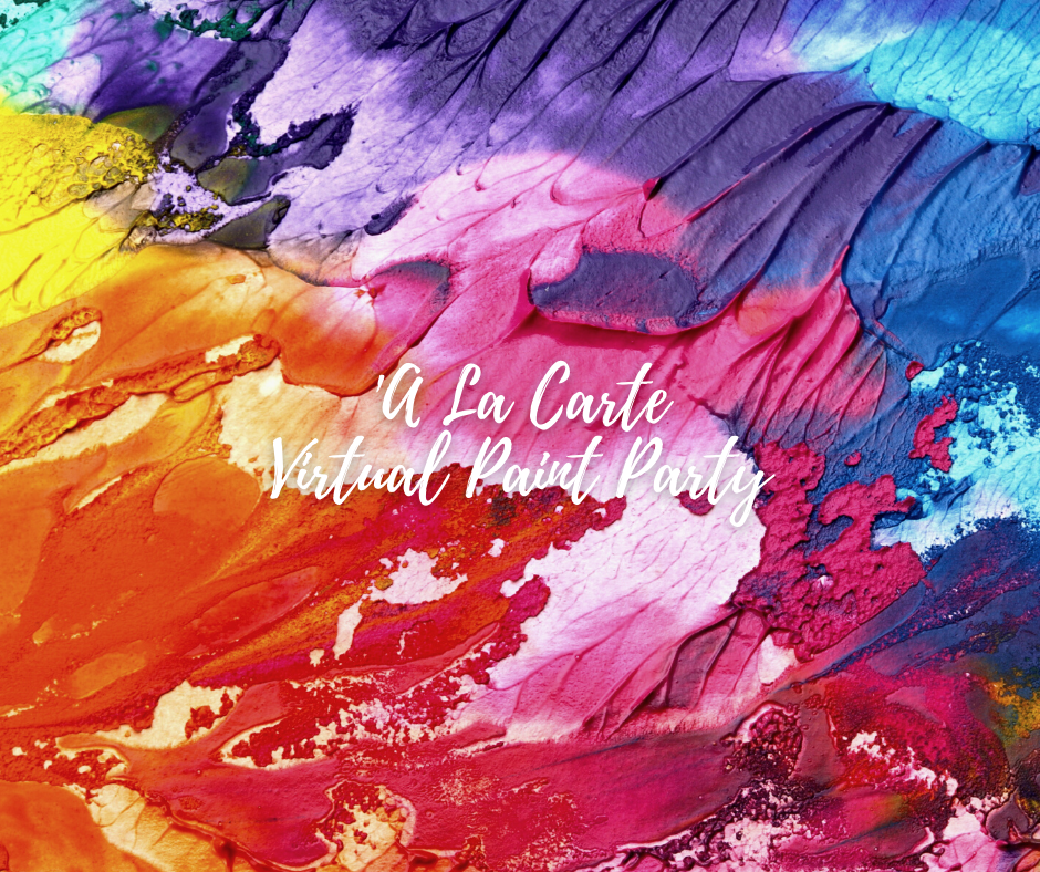 'A La Carte Virtual Paint Party