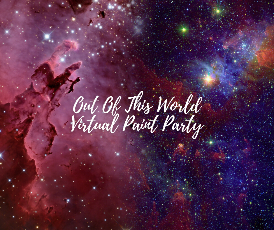 Out Of This World Virtual Paint Party