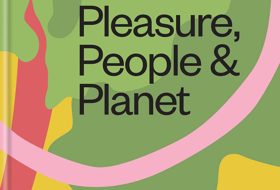 Eating for Pleasure, People & Planet - Signed cookbook by Chef Tom Hunt