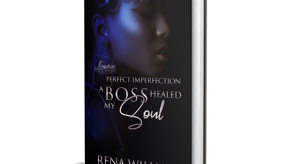 Perfect Imperfection-A Boss Healed My Soul