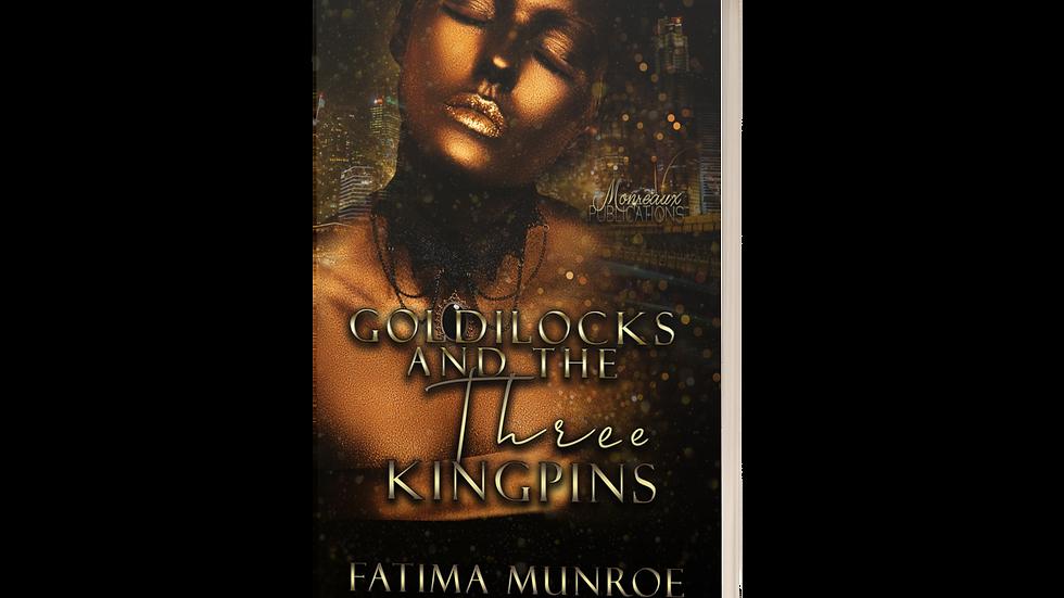 Goldilocks and the Three Kingpins