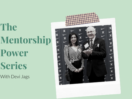 Mentorship Power Series: How My Mentor Changed My Life