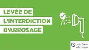 LEVÉE INTERDICTION D'ARROSAGE.jpg