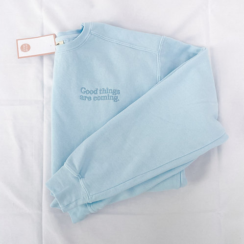 Good Things Coming Embroidered Crew- Baby Blue