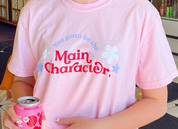 Main Character Tee- Pink