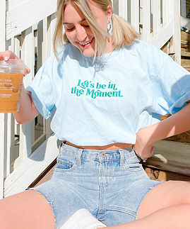 Let's Be In The Moment Embroidered Tee L