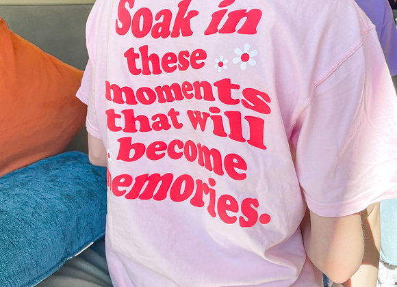 Soak in Moments Tee- Pink