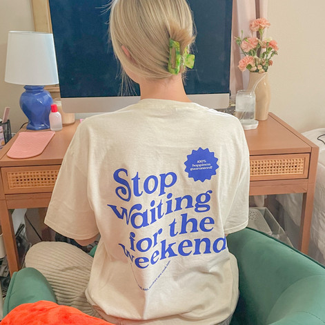Stop Waiting Tee- Cubby Collab