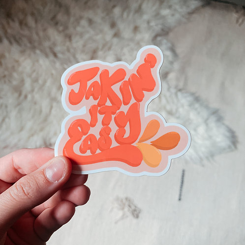 Takin It Easy Sticker