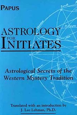 ASTROLOGY FOR INITIATES