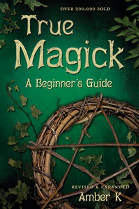 True Magick A Beginner's Guide