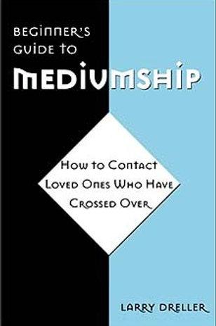 Beginners Guide to Mediumship