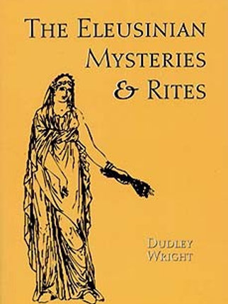 The Eleusian Mysteries & Rites