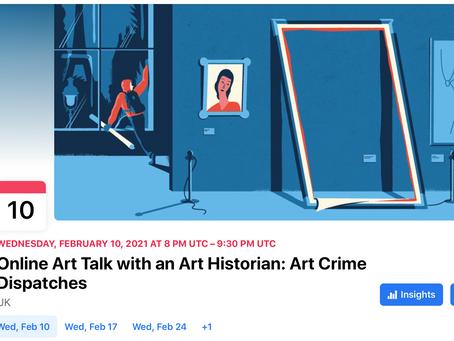 Online Art Talk with an Art Historian: Art Crime Dispatches