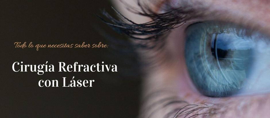 CIRUGÍA REFRACTIVA CON LÁSER / LASIK / PRK