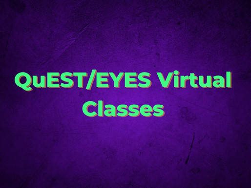 QuEST/EYES Virtual Classes – What Learners Need to Know