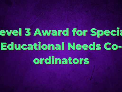 Level 3 Award for Special Educational Needs Co-ordinators