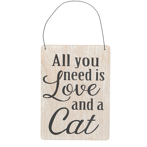 """""""All you need Is Love and a Cat"""" Plaque"""