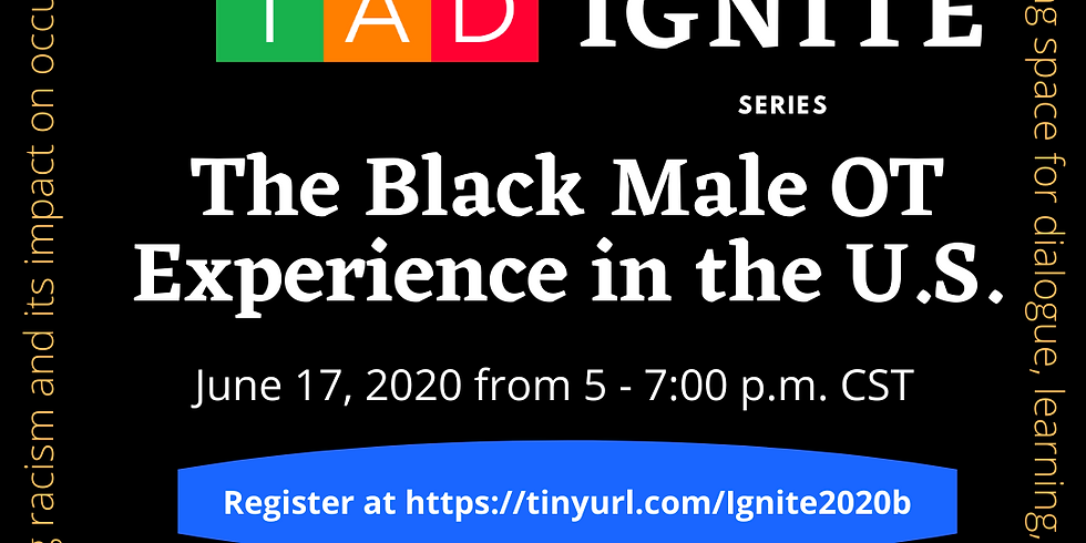 IGNITE Series: The Black Male OT Experience in the U.S.