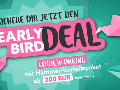 Jetzt Member werden + extra günstig coworken mit dem Early Bird Deal!