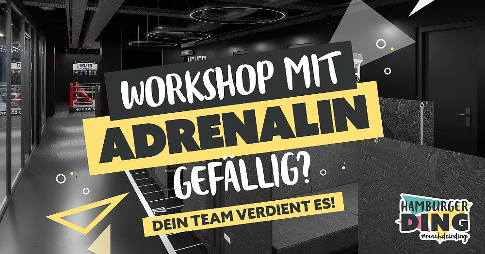 Workshop mit Adrenalin als Teamevent im Hamburger Ding