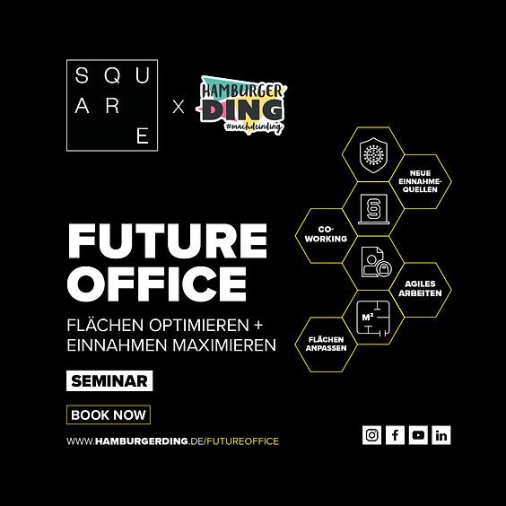 Seminar: FUTURE OFFICE im Hamburger Ding – Flächen optimieren + Einnahmen maximieren