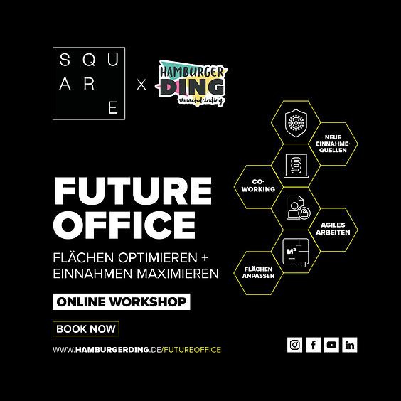 Online-Workshop: FUTURE OFFICE – Flächen optimieren + Einnahmen maximieren