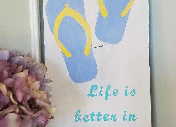Life is better in Flip flops Vert