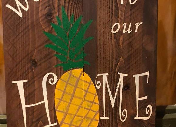 Welcome 2 home Pineapple