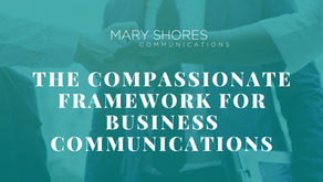 The Compassionate Framework for Business Communications