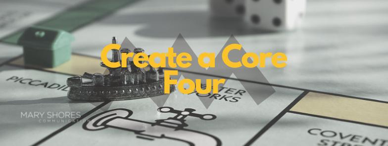 Create a Core Four
