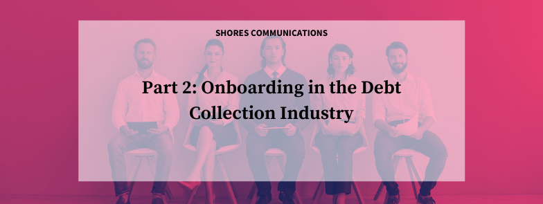"""5 interview candidates waiting for interview with text overlay that says, """"Part 2: Onboarding in the Debt Collection Industry"""""""