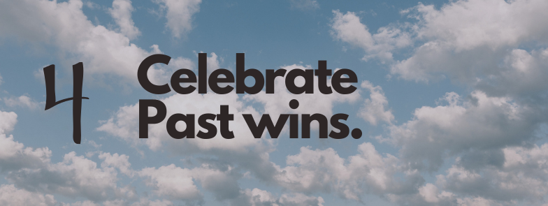 celebrate past wins to improve your productivity and get out of a work rut