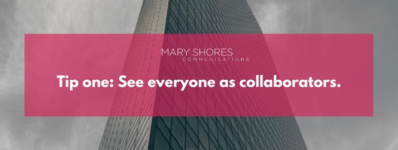See everyone as collaborators