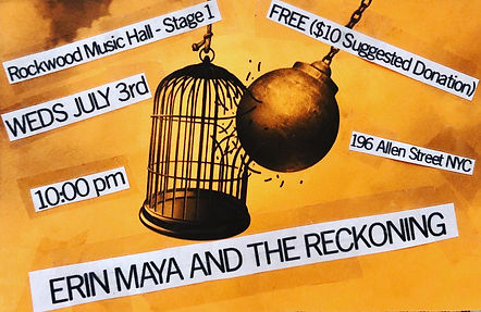 ERIN MAYA AND THE RECKONING july 3 show