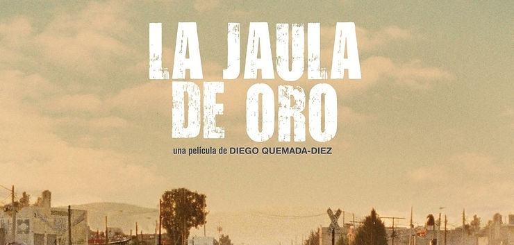 La Jaula de Oro | Filme