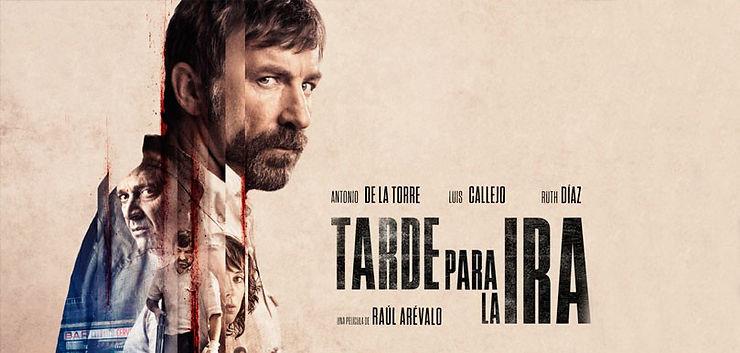 Tarde Para La Ira | Filme