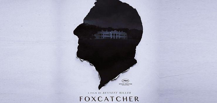 Foxcatcher | Filme