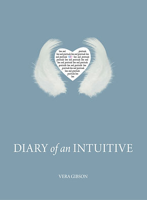Diary of an Intuitive by Vera Gibson