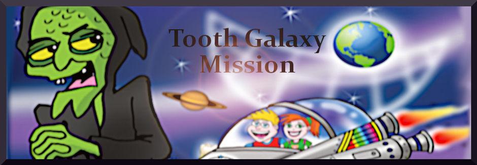ToothGalaxyMission.jpg