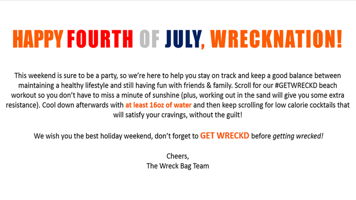 4th OF JULY -  GET WRECKD TO GET WRECKED (without the guilt)
